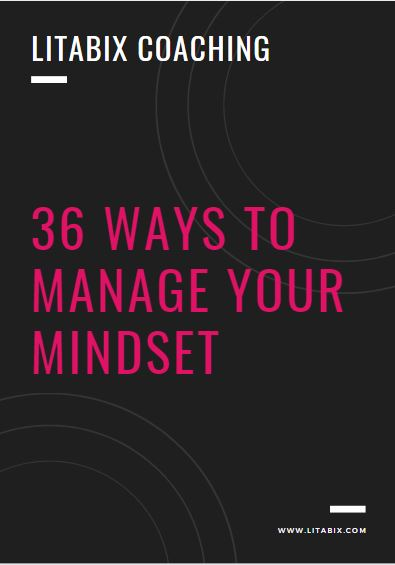 36 Ways to Manage your mindset litabix coaching colita dainton