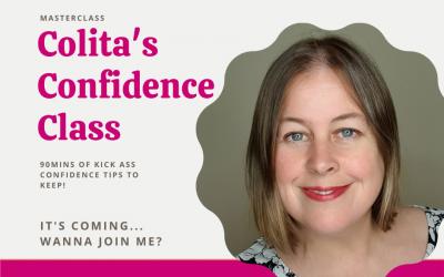 Colita's Confidence Masterclass is COMING!!